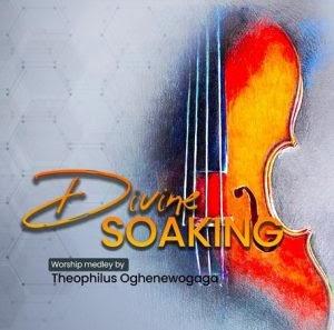 [BangHitz] Music: Theophilus Oghenewogaga - Divine Soaking Worship Medley
