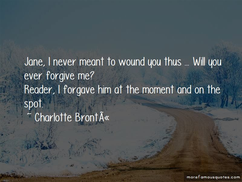 You Will Never Forgive Me Quotes Top 33 Quotes About You Will Never