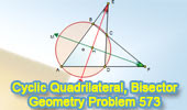 Problem 573: Cyclic quadrilateral, Angle bisector, Perpendicular.