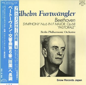 FURTWANGLER, WILHELM beethoven; symphony no.6 in f major, op.68 pastorale