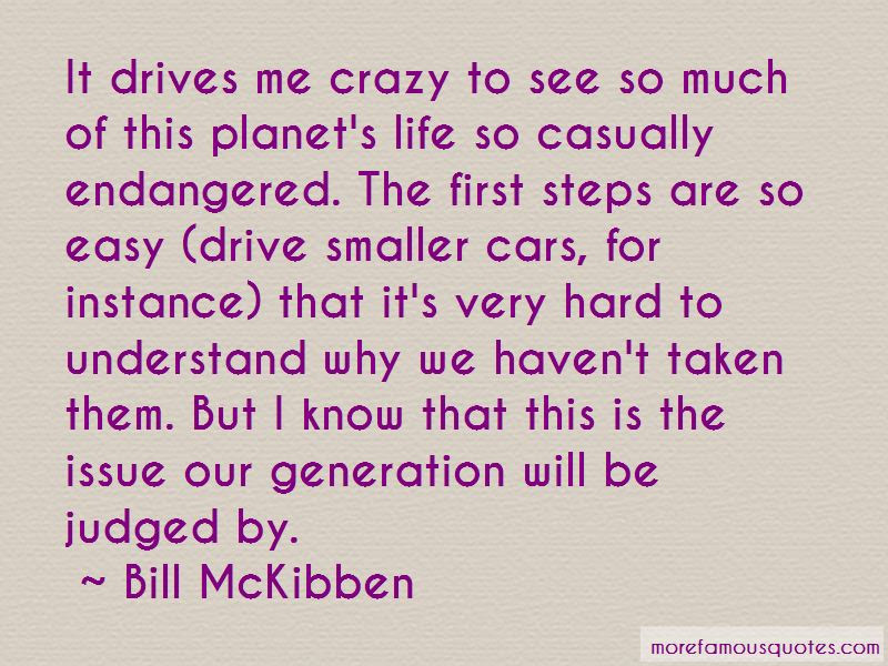 He Drive Me Crazy Quotes Top 49 Quotes About He Drive Me Crazy From