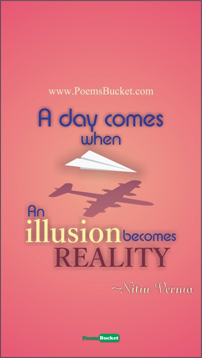 Quotes About Reality And Illusion 117 Quotes