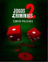 Jogos Criminais - Volume II