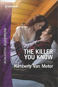 The Killer You Know by Kimberly Van Meter