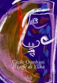 """""""Le café d'Yllka"""" di Cécile Oumhani"""