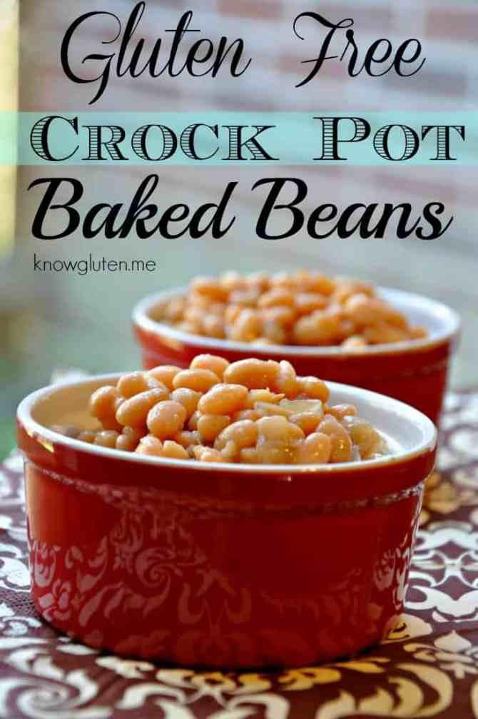 Gluten Free Baked Beans in a Crock Pot - know gluten