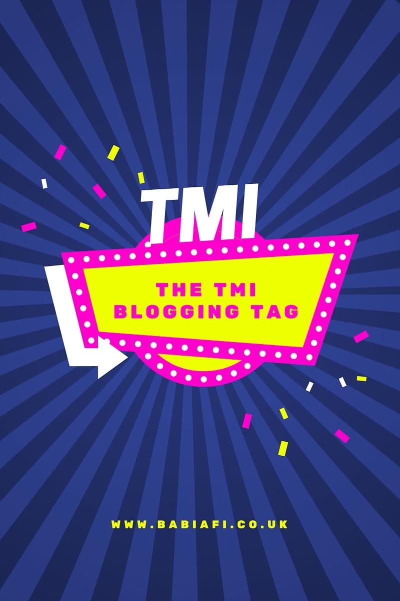 The TMI Blogging Tag