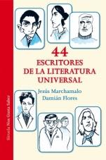 44 escritores de la literatura universal Jesús Marchamalo, Damián Flores