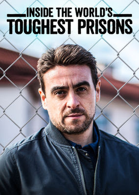 Inside the World's Toughest Prisons - Season 1