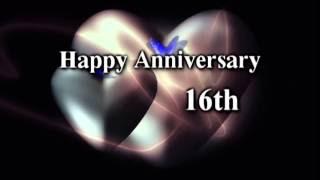 16th Anniversary Quotes Video Clip