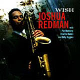 Joshua Redman, Wish
