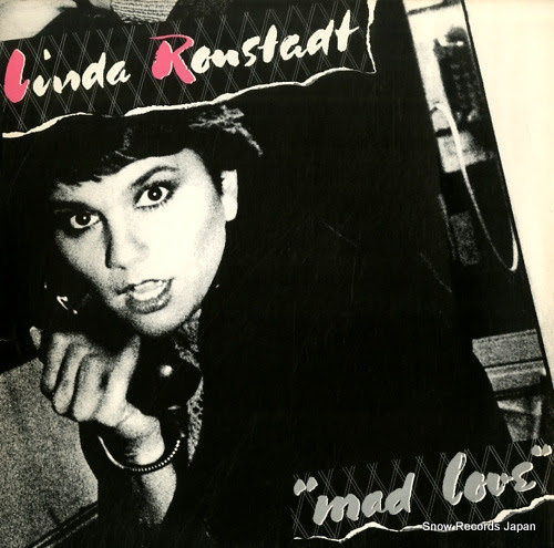 RONSTADT, LINDA mad love