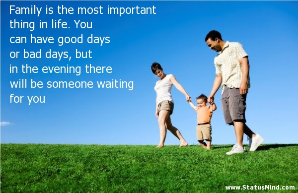 Family Is The Most Important Thing In Life You Statusmindcom