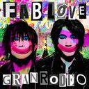 Fab Love / GRANRODEO