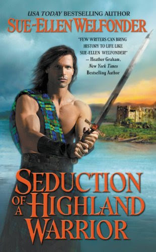 Seduction of a Highland Warrior (The Highland Warriors) by Sue-Ellen Welfonder