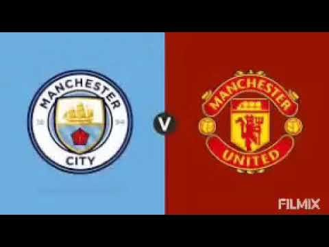 MANCHESTER CITY VS MANCHESTER UNITED (LIVE)