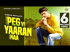 Peg Vi Yaaran Naa   (Full HD)   Gurnam Bhullar   Laddi Gill   New Punjabi Songs 2020   Jass Records