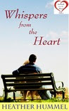 Whispers from the Heart: A Novel