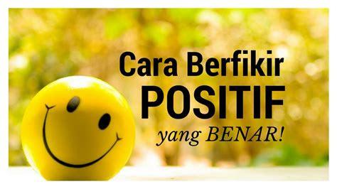 motivasi hidup sukses  berfikir positif  benar