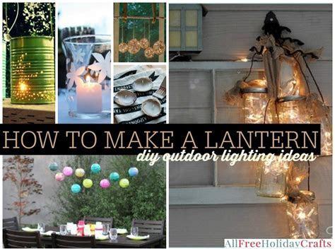 How to Make a Lantern: 22 DIY Outdoor Lighting Ideas