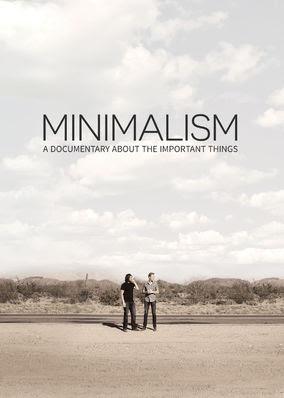 Minimalism: A Documentary