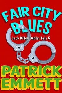 Fair City Blues by Patrick Emmett