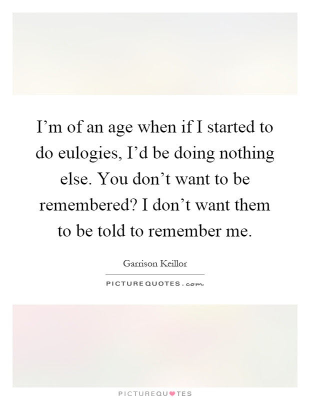 Remember Me Quotes Sayings Remember Me Picture Quotes Page 4
