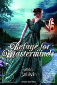 Title: Refuge for Masterminds: A Stranje House Novel, Author: Kathleen Baldwin