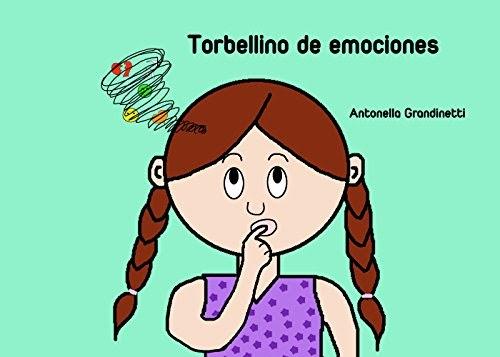 Torbellino De Emociones (Mis Emociones Y Yo Nº 2