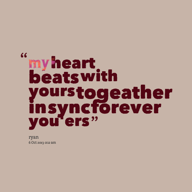 Quotes About My Heart Is Yours 58 Quotes