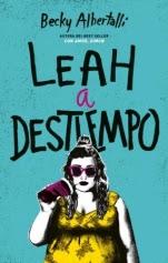 Leah a destiempo (Con amor, Simon II) Becky Albertalli