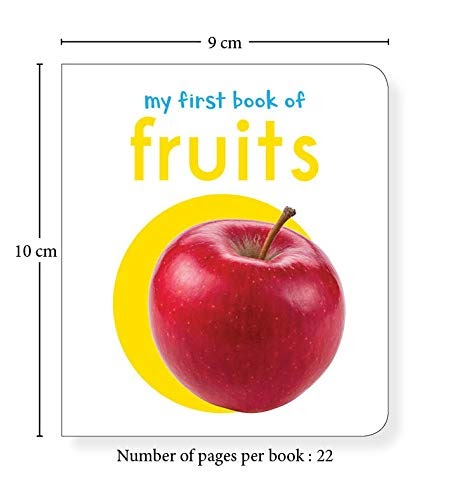 My First Book of Fruits: First Board Book (My First Books)