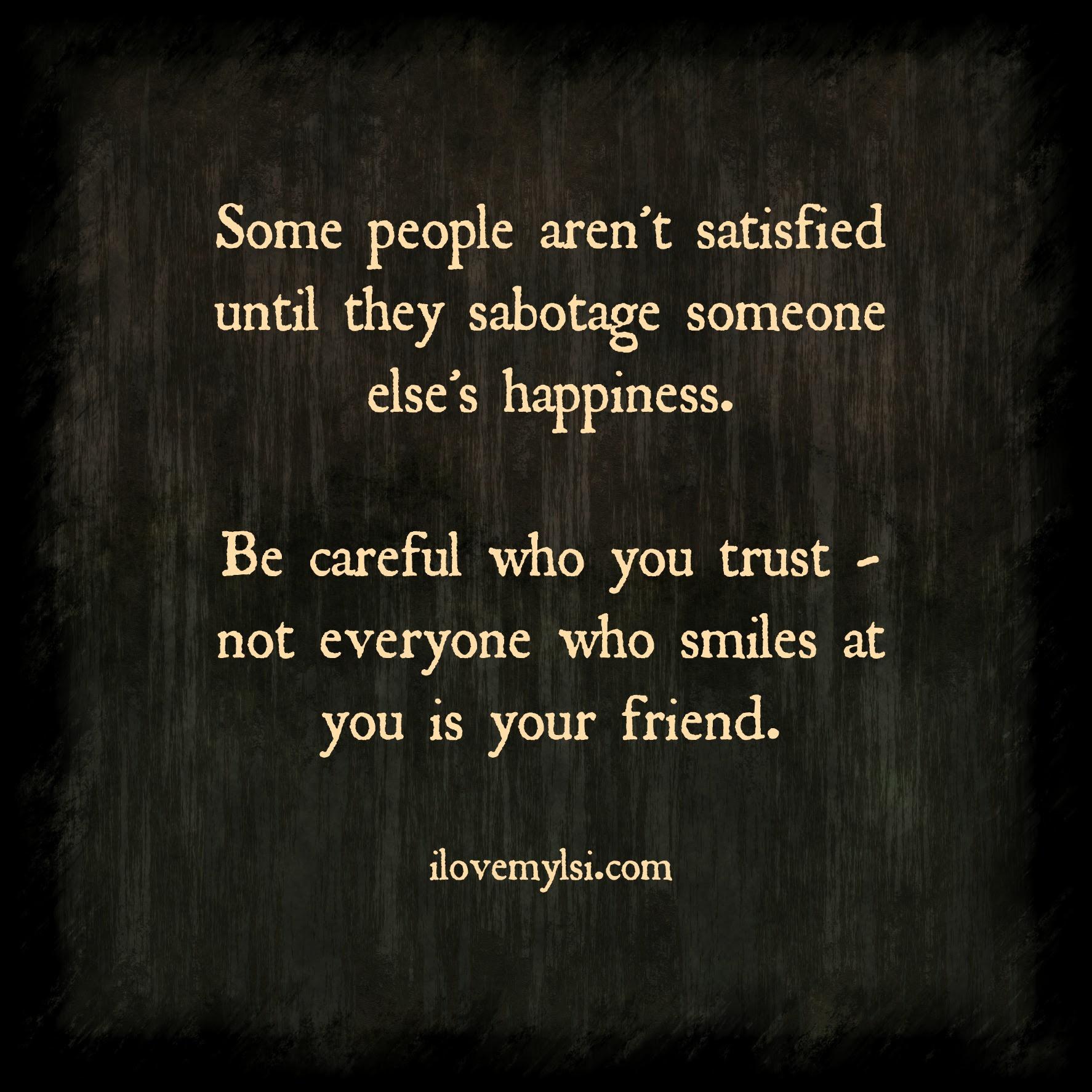 Be Careful Who You Trust I Love My Lsi Linkiscom