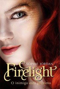 Firelight - O Inimigo Está Próximo