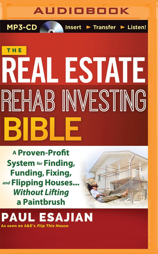 The Real Estate Rehab Investing Bible: A Proven-Profit System for ...