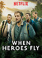 When Heroes Fly - Season 1