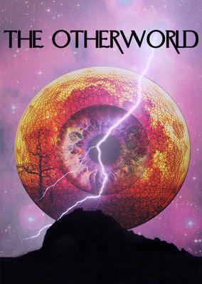 Otherworld, The