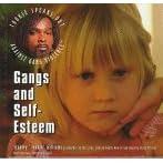 Gangs and Self-Esteem (Williams, Stanley. Tookie Speaks Out Against Gang Violence.)