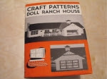 Doll Ranch House Vintage Woodworking Plan - fee plans from WoodworkersWorkshop® Online Store - dollhouses,full sized patterns,vintage woodworking plans,old projects,recycled,woodworkers projects,blueprints,drawings,blueprints,how-to-build