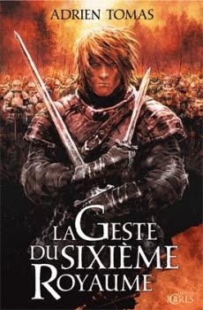 http://lesvictimesdelouve.blogspot.fr/2011/10/la-geste-du-sixieme-royaume-de-adrian.html