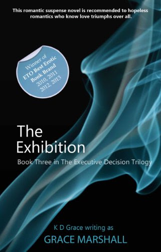 The Exhibition (An Executive Decision Trilogy) by Grace Marshall