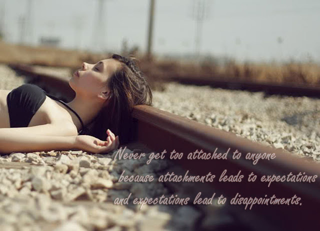 Never Get Too Attached To Anyone Quotespicturescom