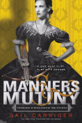 Title: Manners & Mutiny (Finishing School Series #4), Author: Gail Carriger