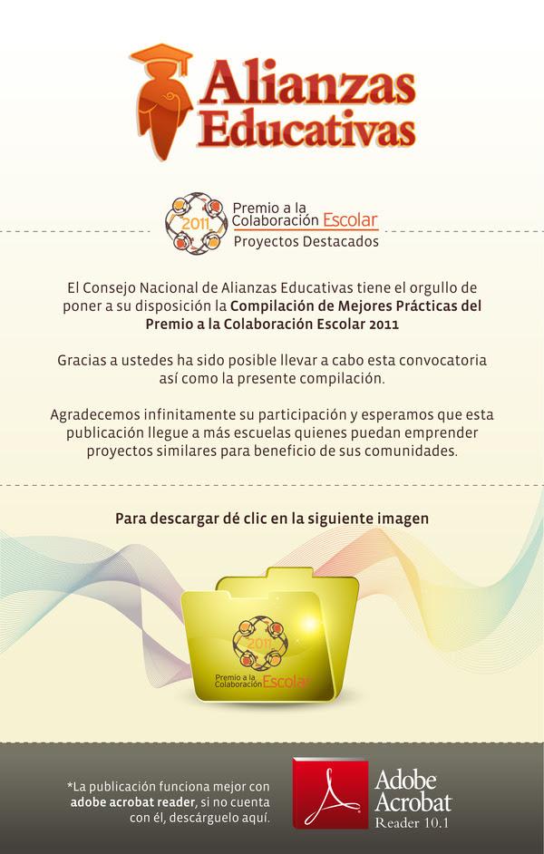 COMPILACIÓN DE MEJORES PRÁCTICAS DEL PREMIO DE COLABORACIÓN ESCOLAR 2011