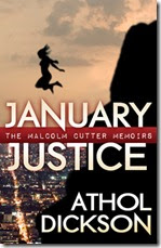 JanuaryJustice_AtholDickson_FullCover_Final_small