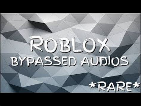 Bypassed Audios On Roblox | Roblox Card