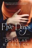 Five Days: A Novel