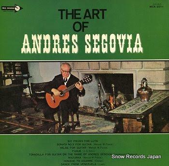 SEGOVIA, ANDRES art of, the