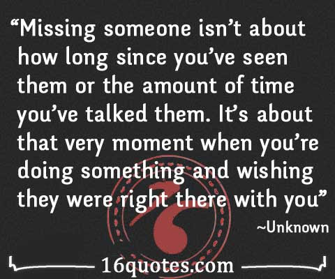 Missing Someone Is Wishing They Were Right There With You