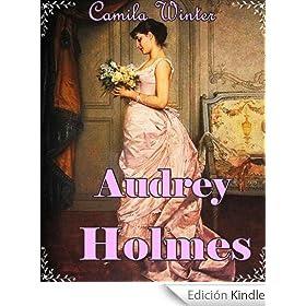Audrey Holmes (Romántica Regencia)